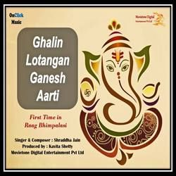 Ghalin Lotangan Ganesh Aarti songs