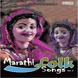 Marathi Folk Songs - Vol 2 songs
