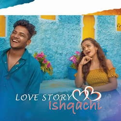 Love Story Ishqachi songs