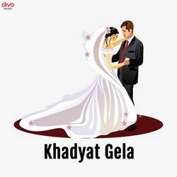 Khadyat Gela songs