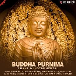 Buddha Purnima - Chant & Instrumental songs