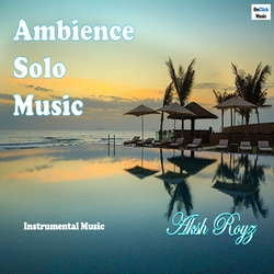 Ambience Solo Music songs