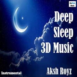 Deep Sleep 3D Music songs