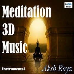 Meditation 3D Music songs
