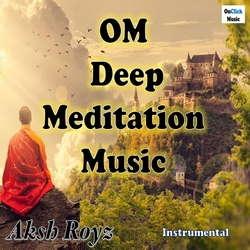 Om Deep Meditation Music songs