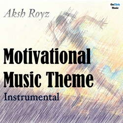 Motivational Music Theme songs