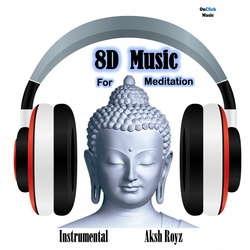 8D Music for Meditation songs