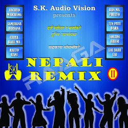 Nepali Remix - 2 songs