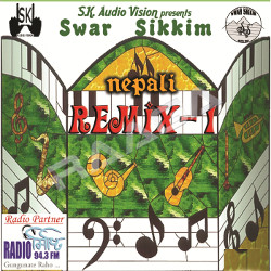 Swar Sikkim Remix-1 songs