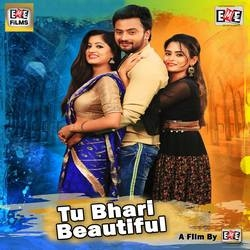 Listen to Gote Janama Nuhen songs from Tu Bhari Beautiful