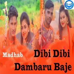 Dibi Dibi Dambaru Baje songs