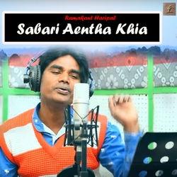 Sabari Aentha Khia songs