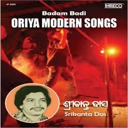 Listen to A Mun Bara Besa Sajibi songs from Badam Badi - Oriya Modern Songs