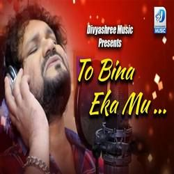 To Bina Eka Mu songs