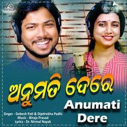 Anumati Dere songs