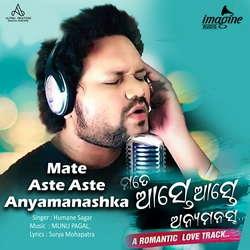 Mate Aste Aste Anyamanashka songs