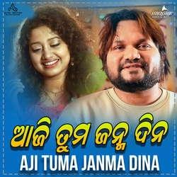 Aji Tuma Janma Dina songs