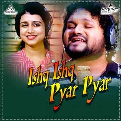 Listen to Ishq Ishq Pyar Pyar songs from Ishq Ishq Pyar Pyar