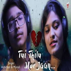 Tui Thilu Mor Jaan songs
