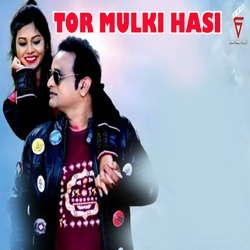Tor Mulki Hasi songs