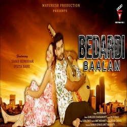 Bedardi Baalam songs
