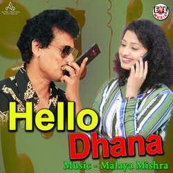 Hello Dhana songs