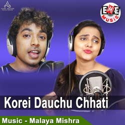 Korei Dauchu Chhati songs
