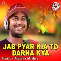 Jab Pyar Kia To Darna Kya songs