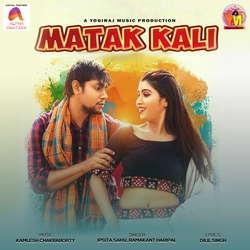 Matak Kali songs