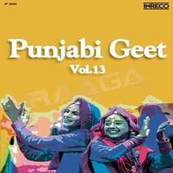 Listen to Nee Jat Bapu Saada songs from Punjabi Geet - Vol 13