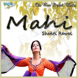 Listen to Mahi Tur Jana tenu songs from Mahi