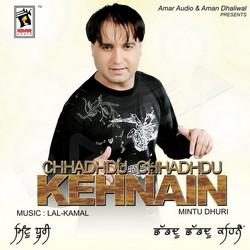 Listen to Sohre Karde Tang songs from Chhadhdu Chhadhdu Kehnain