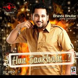Listen to Kabaddi songs from Hun Saukha E