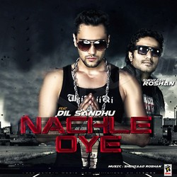 Listen to Nachle Oye songs from Nachle Oye