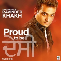 Listen to Proud To Be Desi songs from Proud To Be Desi