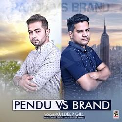 Listen to Pendu Vs Brand songs from Pendu Vs Brand