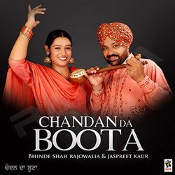 Listen to Pehredari songs from Chandan Da Boota