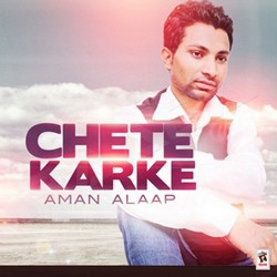 Listen to Chete Karke songs from Chete Karke
