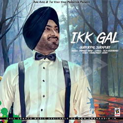 Listen to Ikk Gal songs from Ikk Gal