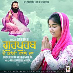Listen to Tunke songs from Gurpurab Hai Kanshi Wale Da