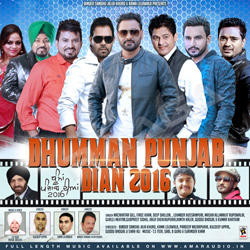 Listen to Dil De Daler songs from Dhumman Punjab Dian 2016