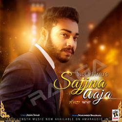 Listen to Sajjna Aaja songs from Sajjna Aaja