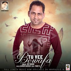 Listen to Tu Vee Bewafa songs from Tu Vee Bewafa