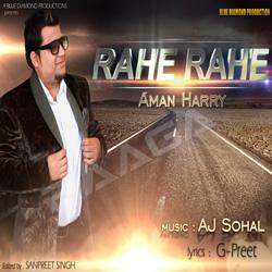 Listen to Rahe Rahe songs from Rahe Rahe