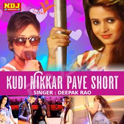 Listen to Kudi Nikkar Pave Short songs from Kudi Nikkar Pave Short
