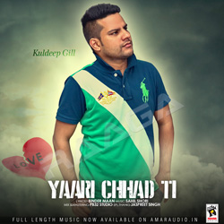 Listen to Yaari Chhad Ti songs from Yaari Chhad Ti