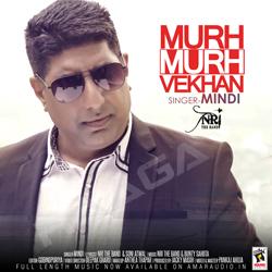 Listen to Murh Murh Vekhan songs from Murh Murh Vekhan