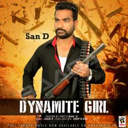 Listen to Dynamite Girl songs from Dynamite Girl