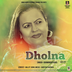 Listen to Dholna songs from Dholna
