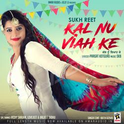 Listen to Kal Nu Viah Ke songs from Kal Nu Viah Ke
